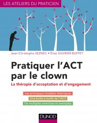 Pratiquer l'ACT par le clown