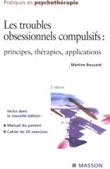 Les troubles obsessionnels compulsifs : principes, thérapies, applications