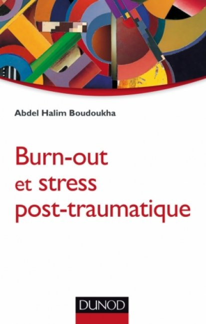 Burn-out et stress post-traumatique