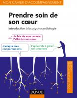 Prendre soin de son coeur - Introduction à la psychocardiologie